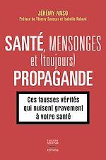 Télécharger le livre :  Santé, mensonges et (toujours) propagande