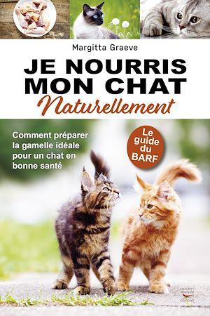 Téléchargez le livre :  Je nourris mon chat naturellement