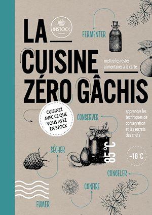 Téléchargez le livre :  La cuisine zéro gâchis