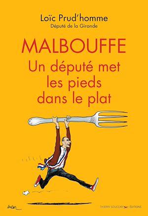 Téléchargez le livre :  Malbouffe : un député met les pieds dans le plat