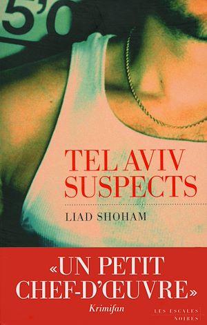 Téléchargez le livre :  Tel Aviv Suspects