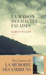 Télécharger le livre :  La Maison des hautes falaises