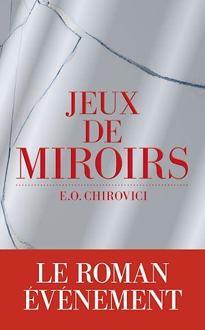 Téléchargez le livre :  Jeux de miroirs