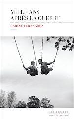 Télécharger le livre :  Mille ans après la guerre