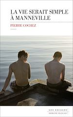 Télécharger le livre :  La vie serait simple à Manneville