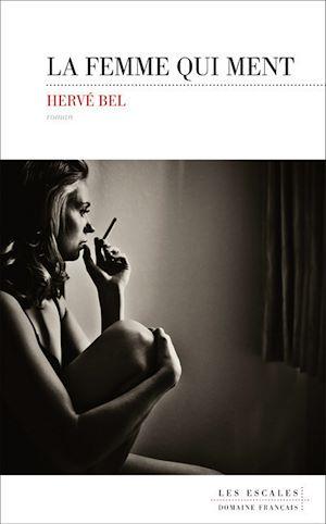 Téléchargez le livre :  La femme qui ment