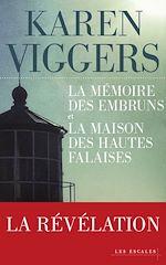 Télécharger le livre :  Offre duo - La mémoire des embruns et La Maison des hautes falaises