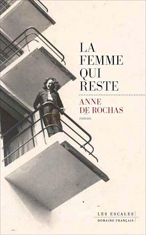 Téléchargez le livre :  La Femme qui reste