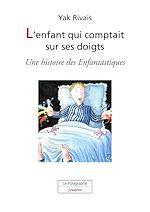 Télécharger le livre :  L'enfant qui comptait sur ses doigts