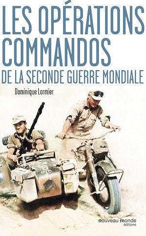 Téléchargez le livre :  Les opérations commandos de la Seconde Guerre mondiale