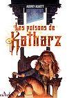 Téléchargez le livre numérique:  Les Poisons de Katharz