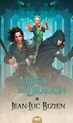 Télécharger le livre :  L'Appel du Dragon