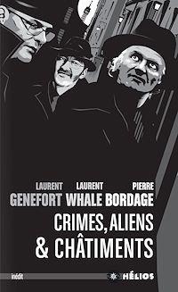 Téléchargez le livre :  Crimes, aliens et châtiments