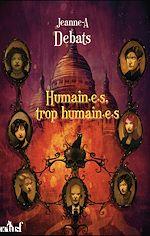 Télécharger le livre :  Humain.e.s, trop humain.e.s