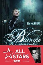 Télécharger le livre :  Blanche