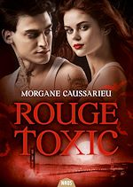 Télécharger le livre :  Rouge Toxic
