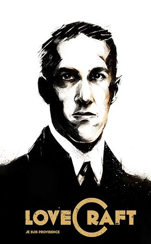 Téléchargez le livre :  Lovecraft - Je suis Providence