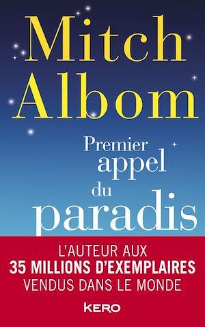 Téléchargez le livre :  Premier appel du paradis