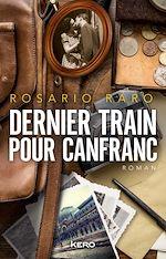 Télécharger le livre :  Dernier train pour Canfranc