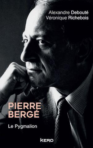 Téléchargez le livre :  Pierre Bergé. Le Pygmalion