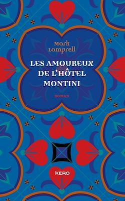 Téléchargez le livre numérique:  Les amoureux de l' Hôtel Montini