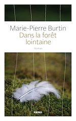Télécharger le livre :  Dans la forêt lointaine