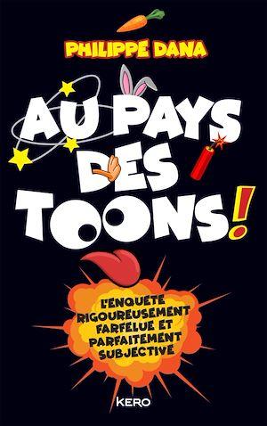 Téléchargez le livre :  Au pays des Toons !
