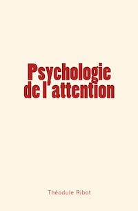 Télécharger le livre : Psychologie de l'attention