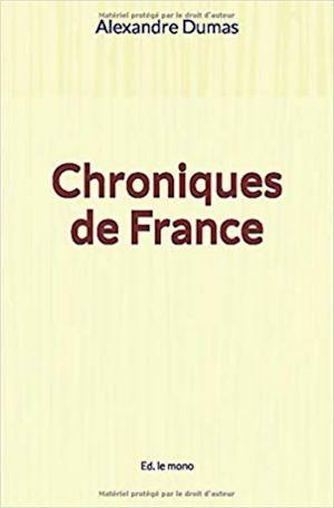 Téléchargez le livre :  Chroniques de France