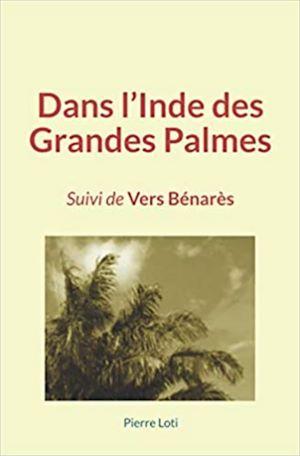 Téléchargez le livre :  Dans l'Inde des Grandes Palmes
