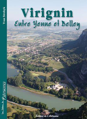 Téléchargez le livre :  Virignin, entre Yenne et Belley