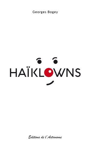 Téléchargez le livre :  Haïklowns