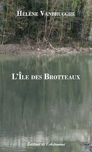 Téléchargez le livre :  L'Île des Brotteaux