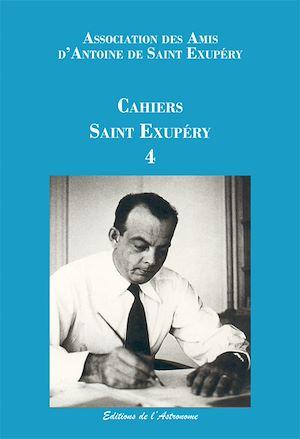 Téléchargez le livre :  Les Cahiers Saint Exupéry - 4