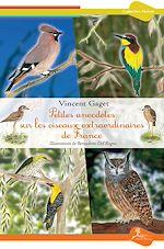 Télécharger le livre :  Petites anecdotes sur les oiseaux extraordinaires de France