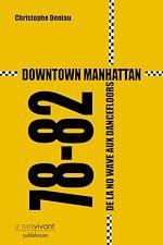 Télécharger cet ebook : Downtown Manhattan 78-82