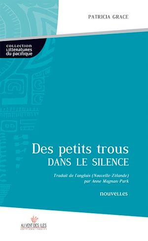 Téléchargez le livre :  Des petits trous dans le silence