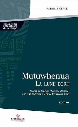 Téléchargez le livre :  Mutuwhenua