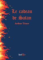 Télécharger le livre :  Le cadeau de Satan
