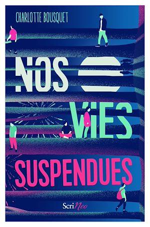 Téléchargez le livre :  Nos vies suspendues