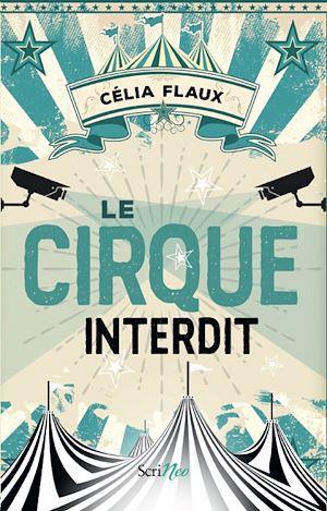 Téléchargez le livre :  Le cirque interdit