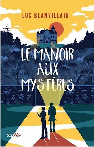 Téléchargez le livre :  Le manoir aux mystères