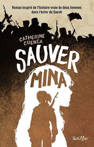 Téléchargez le livre :  Sauver Mina