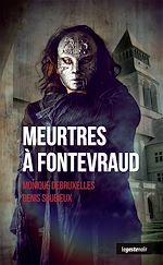 Télécharger le livre :  Meurtres à Fontevraud