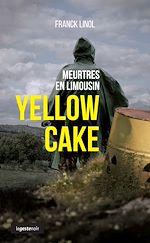 Télécharger le livre :  Yellow Cake