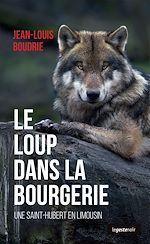 Télécharger le livre :  Le loup dans la bourgerie