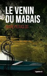 Télécharger le livre :  Le venin du marais