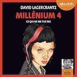 Télécharger le livre :  Millénium 4 - Ce qui ne me tue pas