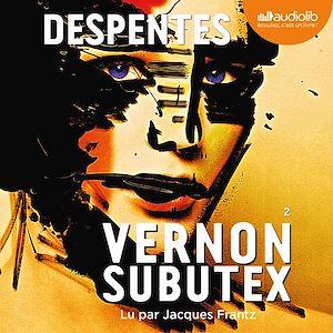 Téléchargez le livre :  Vernon Subutex 2