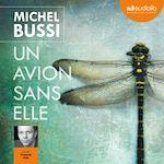 Télécharger le livre :  Un avion sans elle